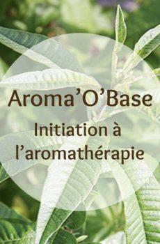 Cette image représente l'Aroma'O Base, formation d'initiation à l'aromathérapie